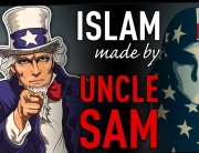 Islam made by Uncle Sam